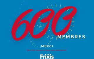 Frixis compte 600 membres!